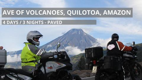 Self-Guided Avenue of Volcanoes, Quilotoa Loop and Amazon Basin Motorcycle Tour