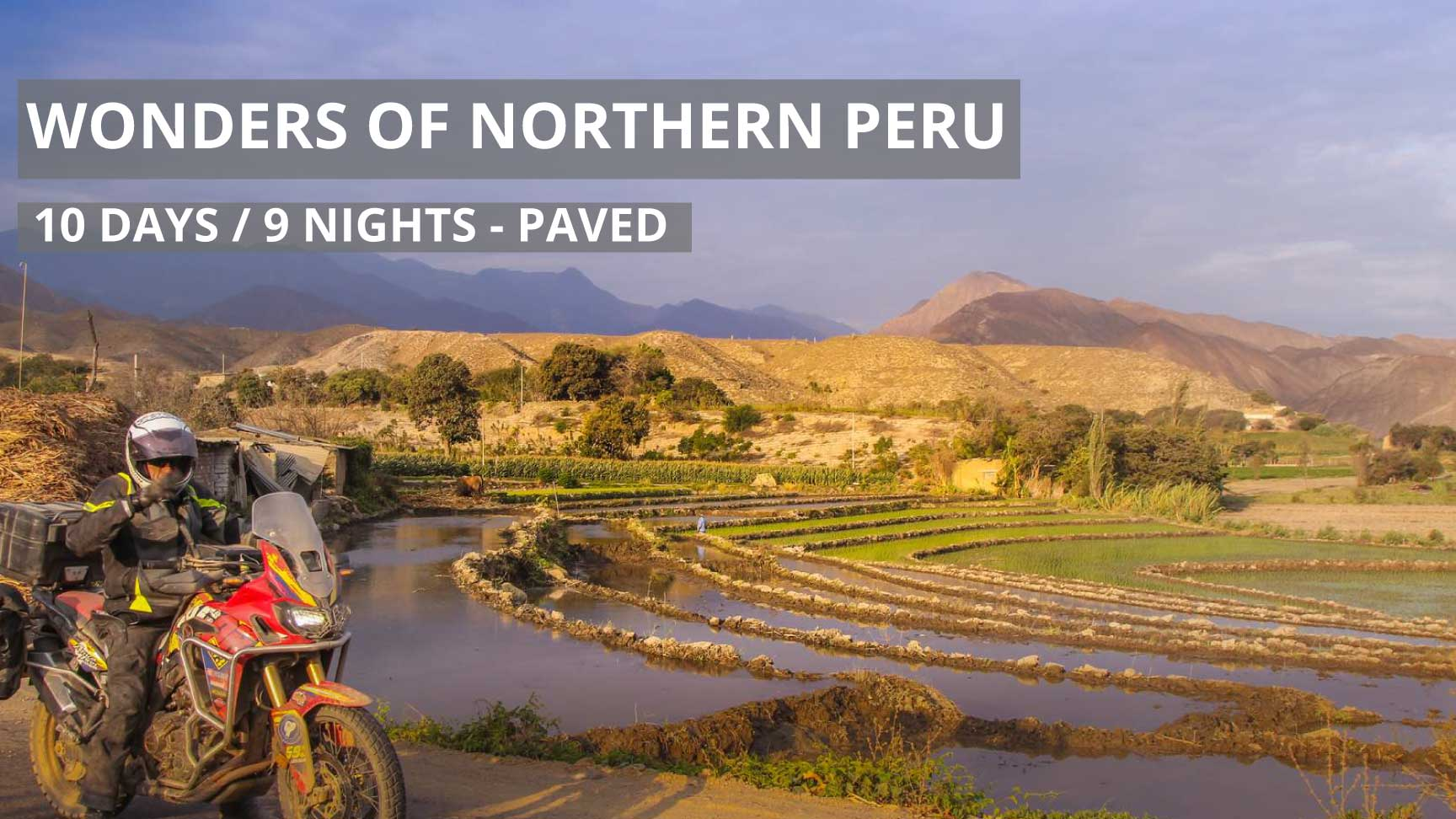 Wonders of Northern Peru Self-Guided Motorcycle Adventure Tour